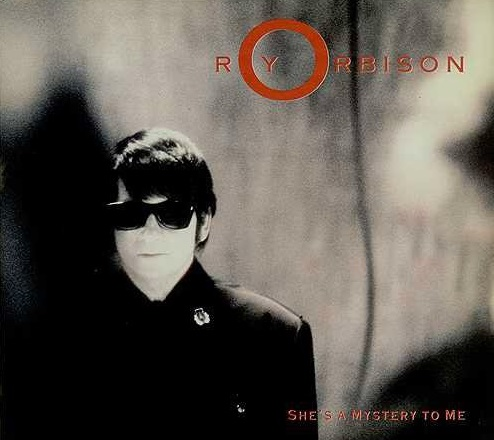 Roy Orbison 'She's a Mystery To Me'