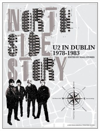 U2 North Side History: U2 in Dublin 1978-1983
